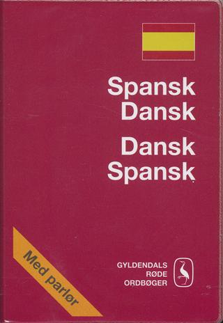 Spansk-Dansk/Dansk-Spansk Ordbog af Birthe Gawinski m.fl.